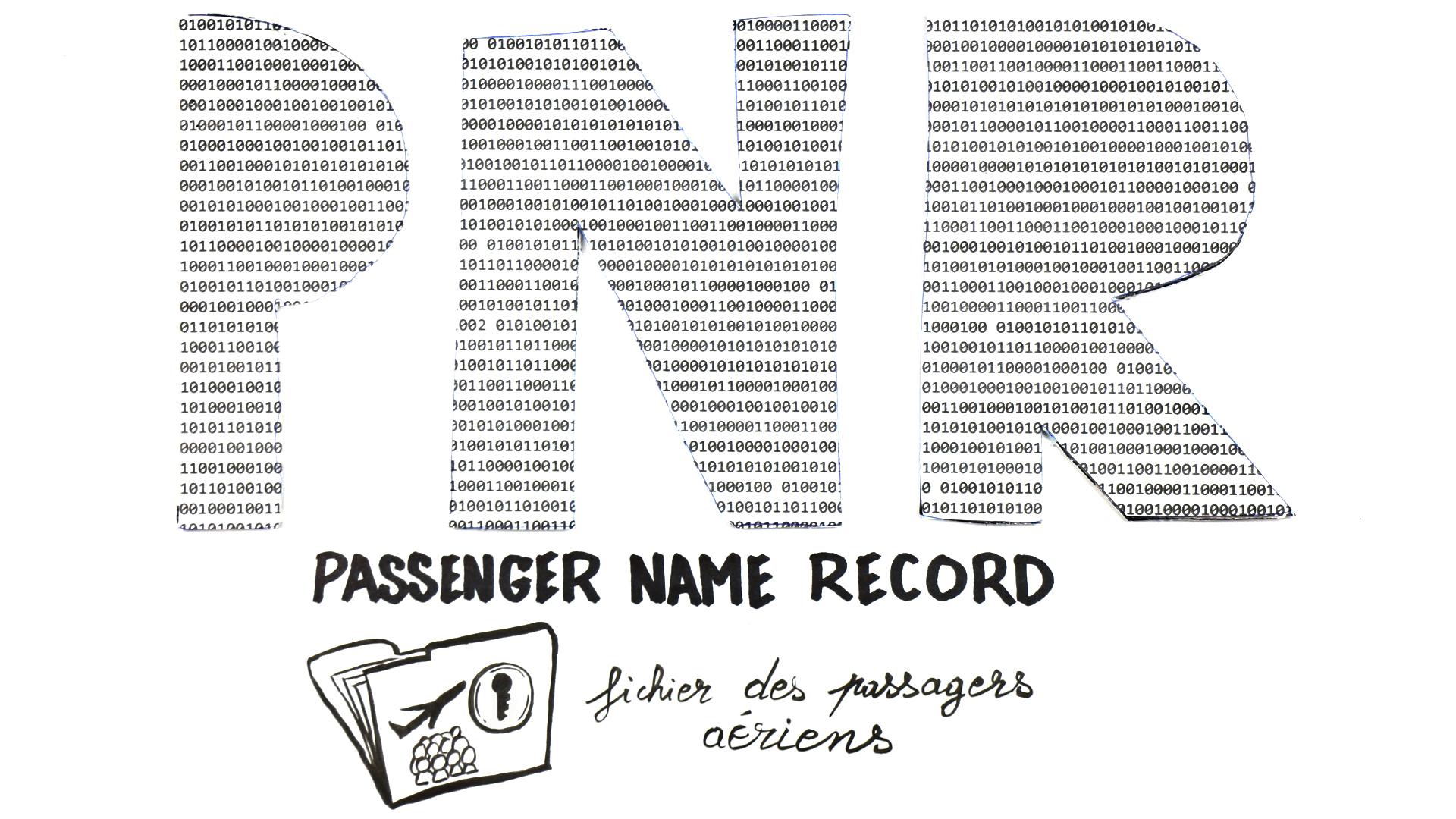 """""""Expliquez-nous le PNR"""""""